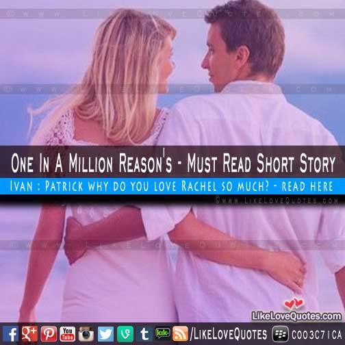 One In A Million Reason - Must Read Short Story