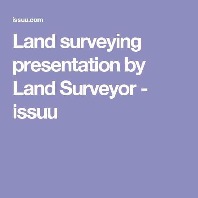 Land surveying presentation by Land Surveyor - issuu