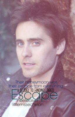 "Read ""Escape - a Jared Leto fanfic (a sequel to Finding Jared) - Escape: Pre-Story Note"""
