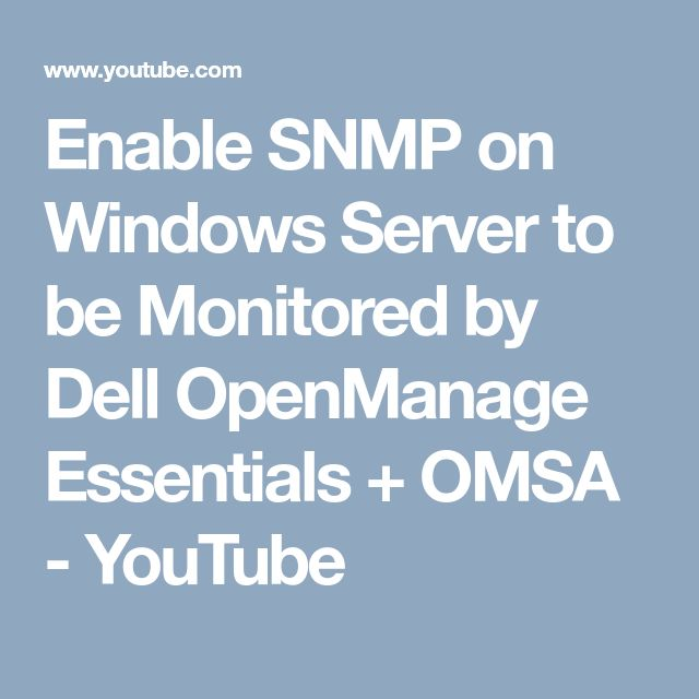 Enable SNMP on Windows Server to be Monitored by Dell OpenManage Essentials + OMSA - YouTube