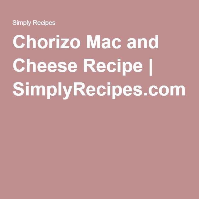 Chorizo Mac and Cheese Recipe | SimplyRecipes.com