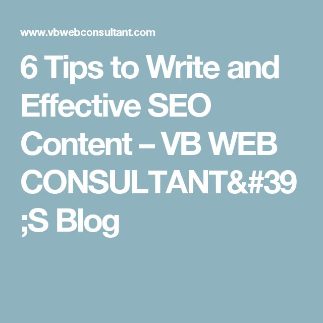 6 Tips to Write and Effective SEO Content – VB WEB CONSULTANT'S Blog