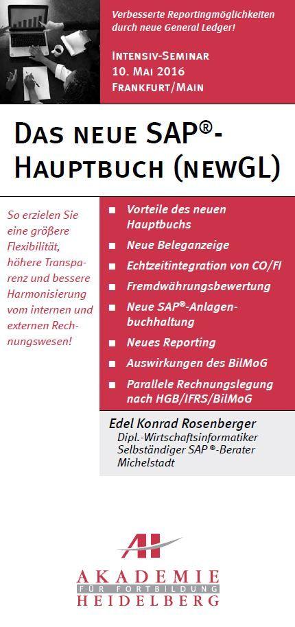 AH Akademie für Fortbildung Heidelberg GmbH:Das neue SAP®-Hauptbuch am 10. Mai 2016 in Frankfurt/Main #SAP #Anlagenbuchhaltung #Handbuch #Reporting #Fortbildung #Weiterbildung #Seminar #AkademieHeidelberg