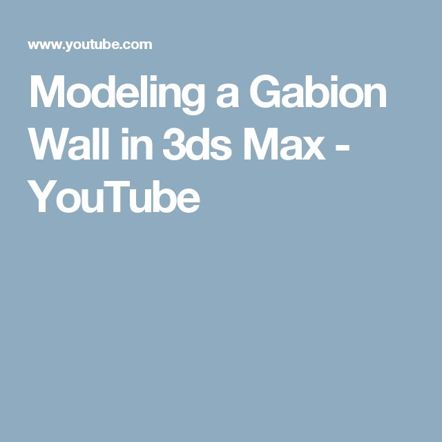 Modeling a Gabion Wall in 3ds Max - YouTube
