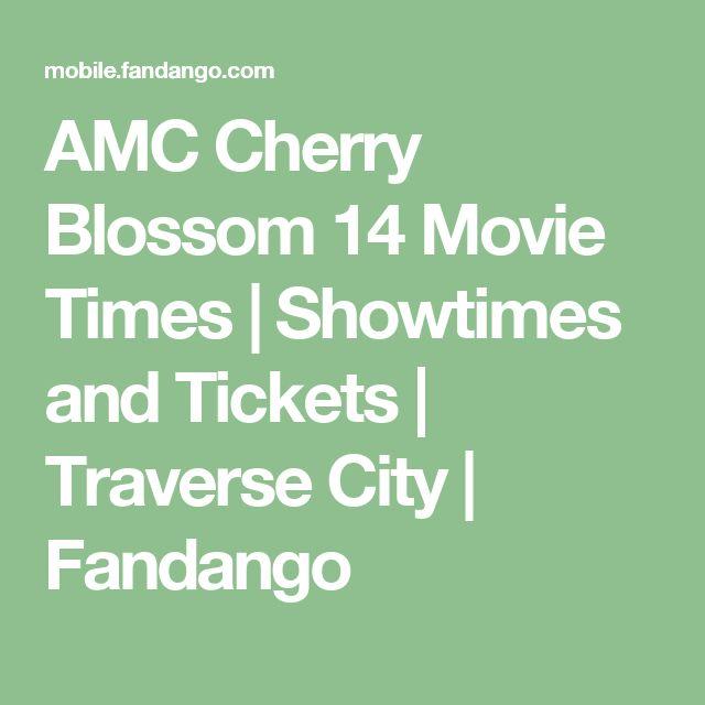 AMC Cherry Blossom 14 Movie Times | Showtimes and Tickets | Traverse City | Fandango