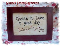 Epattern Choose to have a good day Primitive by priviesandprims, $3.00
