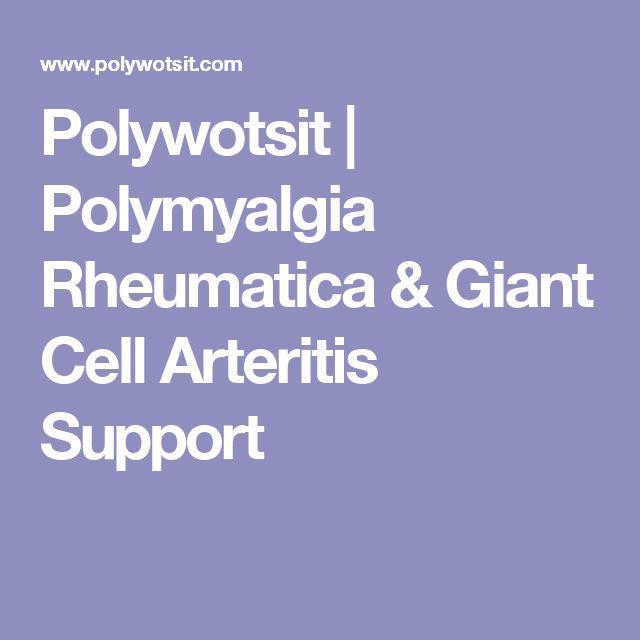 Polywotsit | Polymyalgia Rheumatica & Giant Cell Arteritis Support