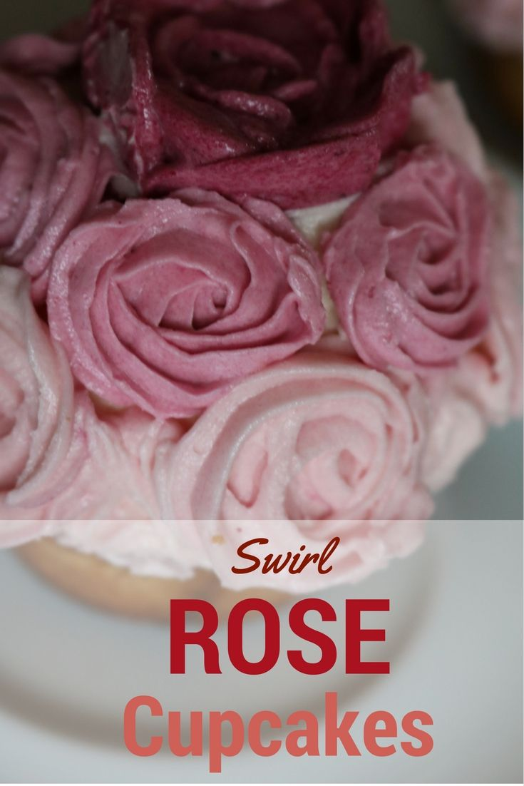 Swirl Rose Cupcakes - Gingerbread Studio