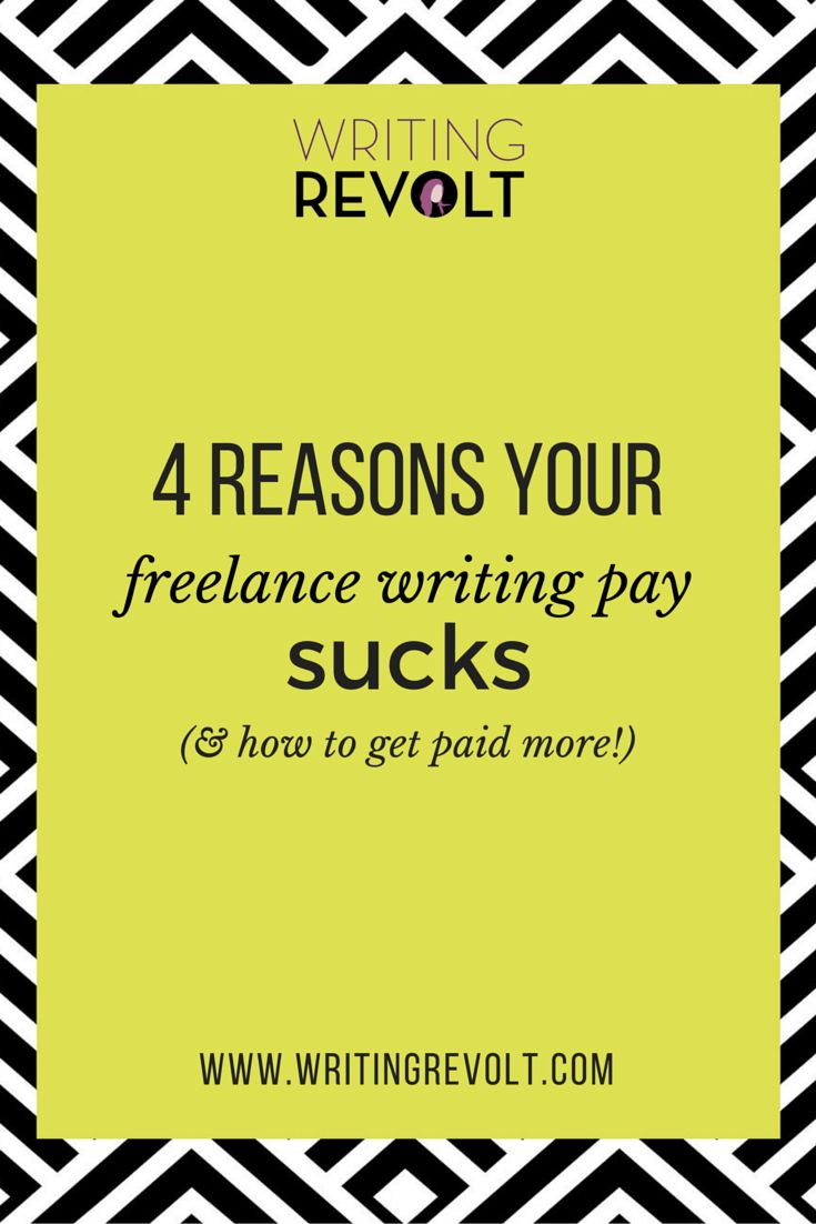 17 best images about writing revolt courses 4 reasons your lance writing pay sucks and how to get paid more