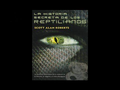 La Historia Secreta de los Reptilianos. Scott Alan Roberts