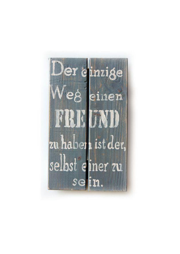 Wanddeko - Holzschild, der einzige Weg einen Freund zu haben. - ein Designerstück von Linda-Thom-Lillis-Handcraft bei DaWanda