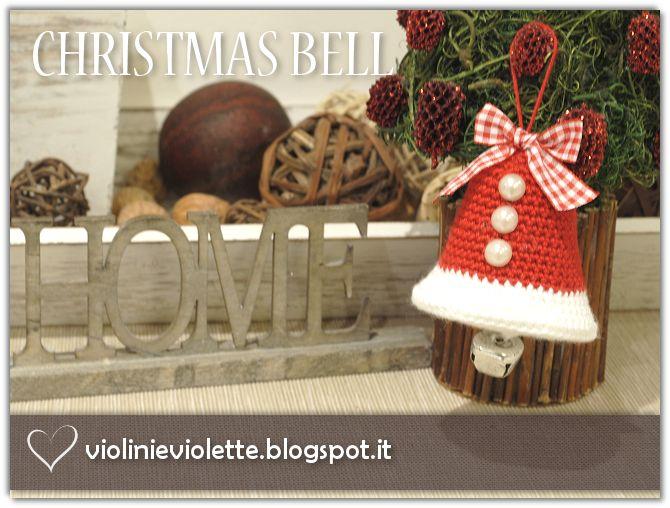 VIOLINI E VIOLETTE: crochet christmas bell