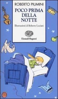 """""""Poco prima della notte"""" di Roberto Piumini"""