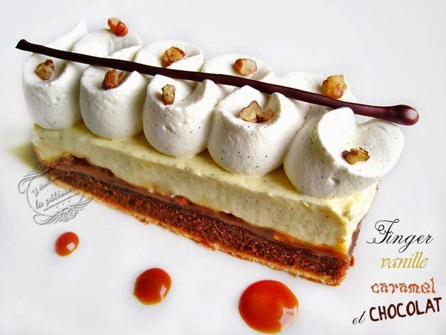 Il était une fois la pâtisserie...: Finger vanille, caramel et chocolat