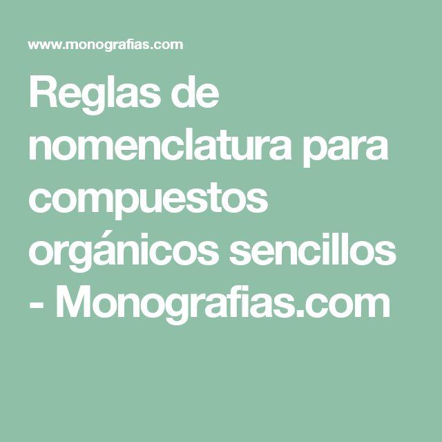 Reglas de nomenclatura para compuestos orgánicos sencillos - Monografias.com