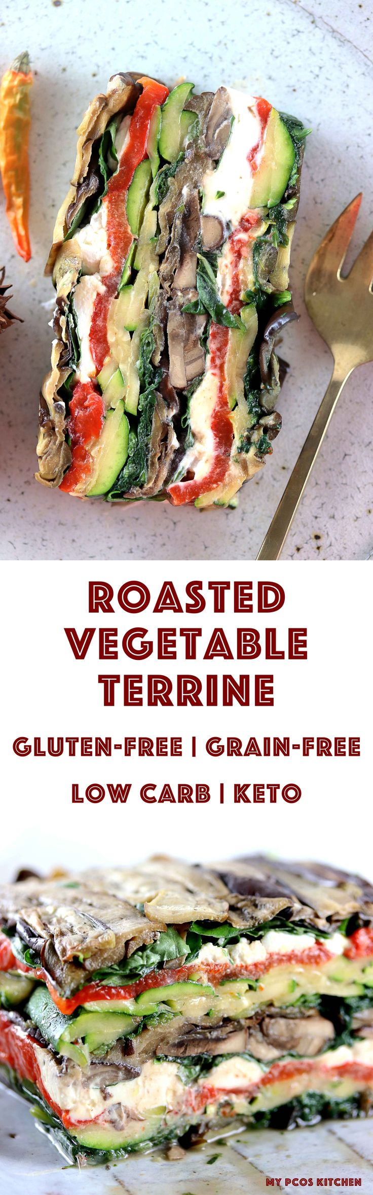 My PCOS Kitchen - Roasted Vegetable Terrine - Grilled vegetables stacked on top of one another with creamy goat cheese! Primal, keto, low carb and gluten-free! #keto #primal #lowcarb #terrine #vegetables via @mypcoskitchen