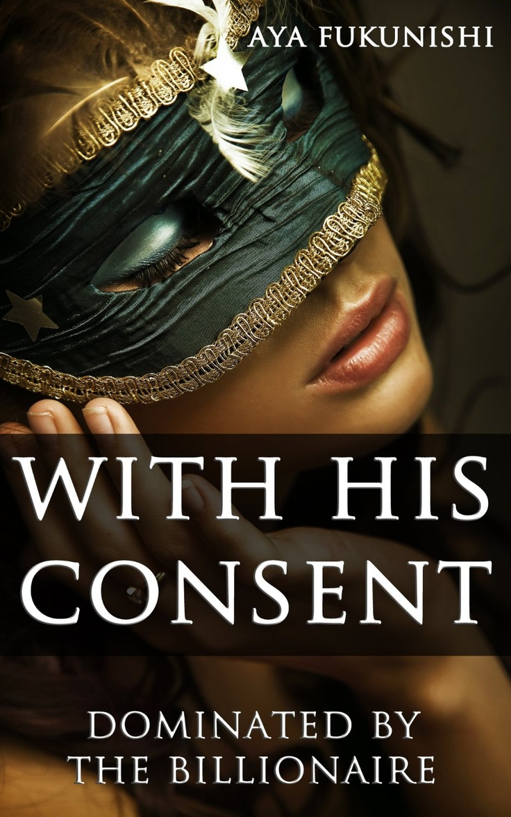 best images about books like shades grey his consent dominated by the billionaire no3 books similar to fifty shades of