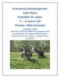 Lesson Plan SUB PLANS Wild Animals Pre-k Kinder Reggio Centers Play Based