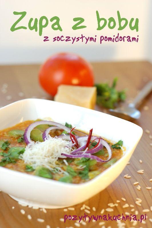 Zupa z bobu z soczystymi pomidorami i parmezanem  http://pozytywnakuchnia.pl/zupa-z-bobu-z-pomidorami-i-parmezanem/  #przepis #kuchnia #obiad #zupa #bob