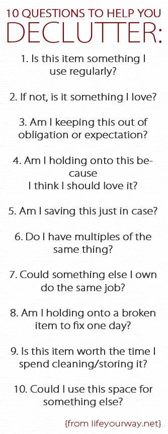 Good questions for classic causes &/or excuses for clutter.  Website expands on these with short answers & explanations.  #simplify #declutter #getridofclutter