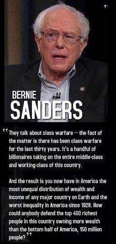 Bernie Sanders, telling it like it is about class warfare. He is telling the truth and giving us the power to change it. #StillSanders #BernieOrBust #WeThePeople
