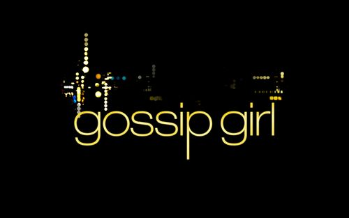 And who am I, that's a secret I'll never tell. You know you love me, XoXo- gossip girl