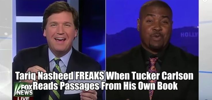 Tucker Carlson DESTROYS Tariq Nasheed: FREAKS When Tucker Carlson Reads Passages From His Own Book
