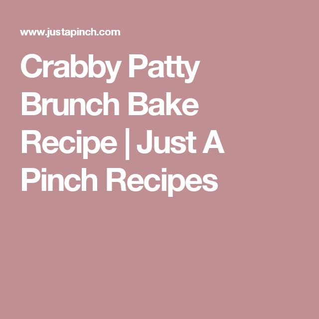 Crabby Patty Brunch Bake Recipe   Just A Pinch Recipes