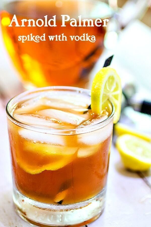 Vodka Spiked Arnold Palmer Recipe Vodka Cocktails Sweet Tea
