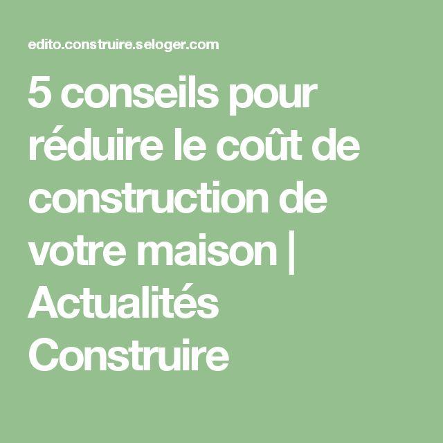 25 best ideas about le cout on pinterest art de for Conseils construction maison