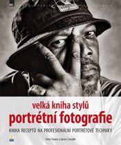 Velká kniha stylů portrétní fotografie | Grafika a fotografie |ZonerPress.cz