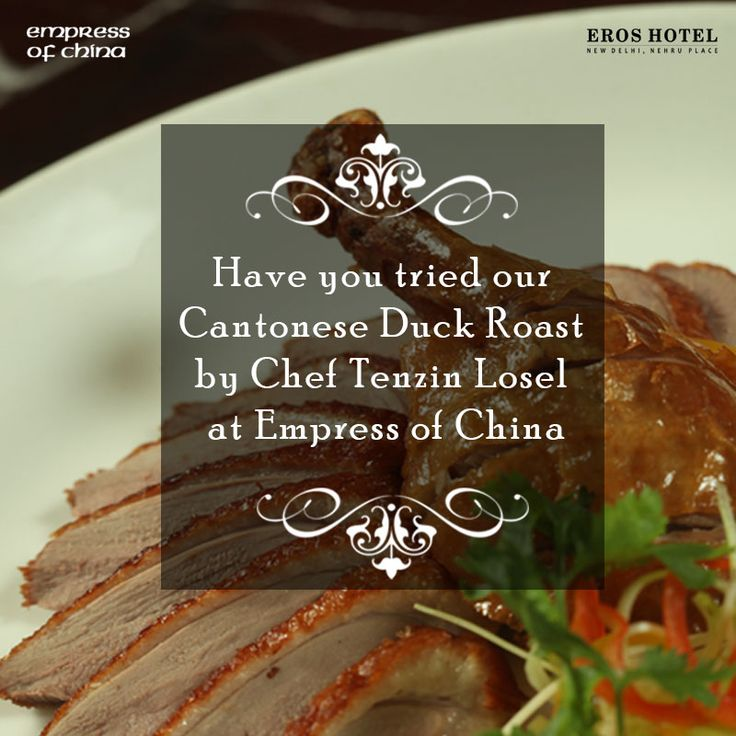 Have you tried CANTONESE DUCK ROAST by Chef Tenzin Losel served in #EmpressOfChina at #ErosHotel #NewDelhi  Book A Table: goo.gl/TSTHkl