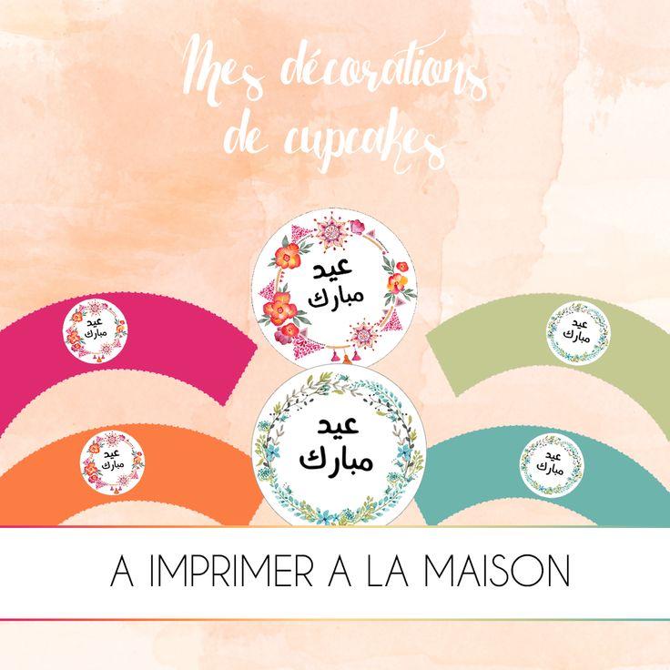 FREEBIES : Mes décorations Aid Mubarak pour cupcakes - Aid Mubarak decoration for cupcakes