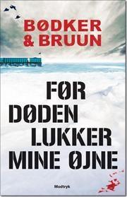 Før døden lukker mine øjne af Benni Bødker, ISBN 9788770537445
