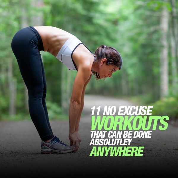 NO EXCUSES! Here are 11 No Excuse Workout You Can Do Anywhere. #noexcuses #workouts #fitness