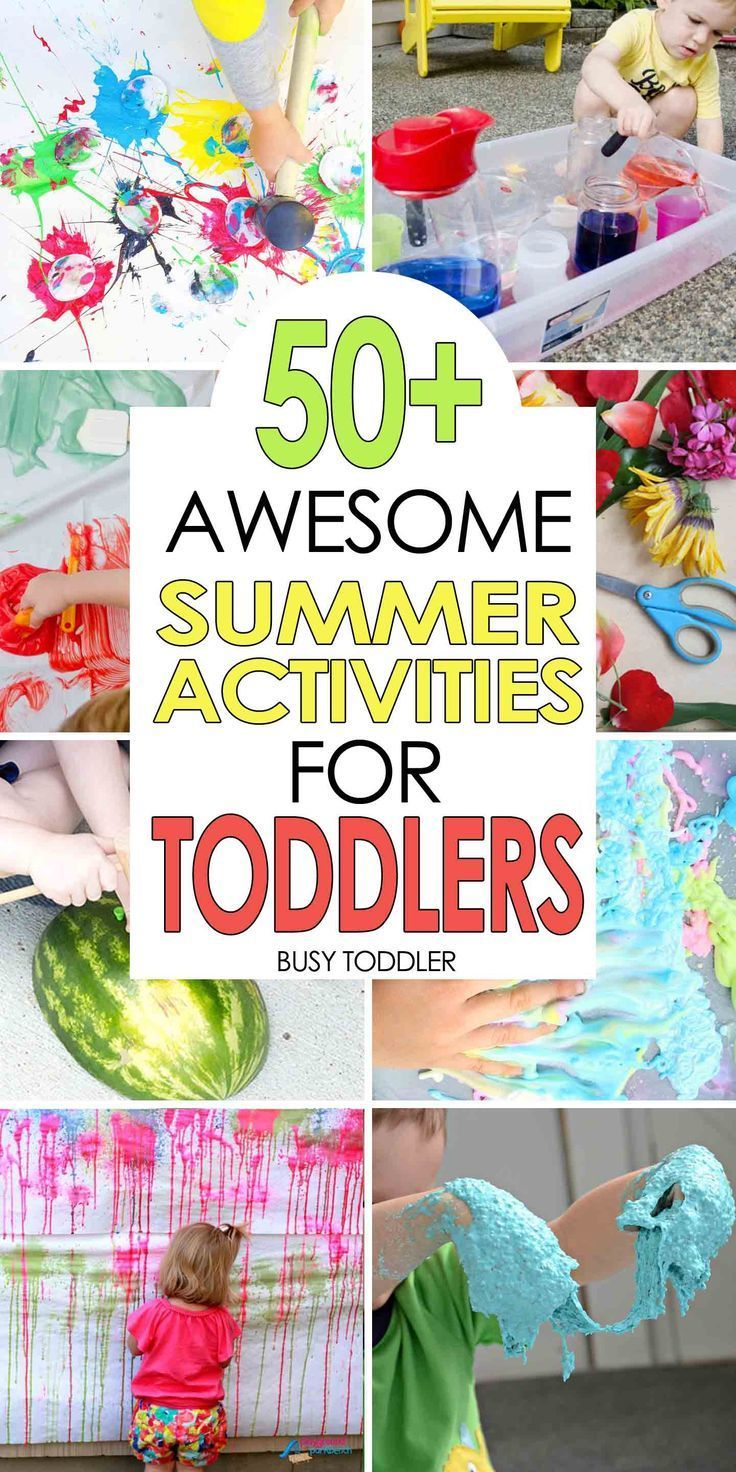 50+ Awesome Summer Activities for Toddlers: Messy sensory play, outdoor art activities, water play, and quick and easy activities; summer fun