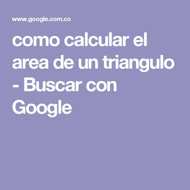 como calcular el area de un triangulo - Buscar con Google