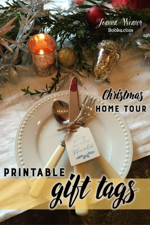 Celebrate a Mary Christmas with Joanna Weaver as she tours the home of interior designer and staging expert, Christie Chaussee. Free printable gift tags.