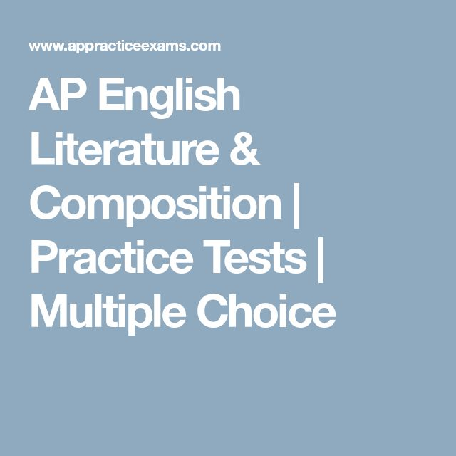 AP English Literature & Composition | Practice Tests | Multiple Choice