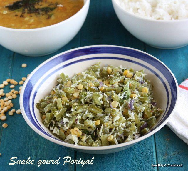 Pudalangai Puttu Snake Gourd Poriyal Accompaniment Recipe Recipe Puttu Recipe Curry Recipes Vegetarian Dishes