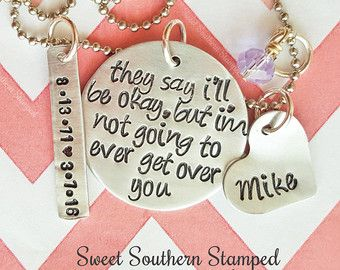 They Say I'll Be Okay, But I'm Not Going To Ever Get Over You Necklace - Edit Listing - Etsy