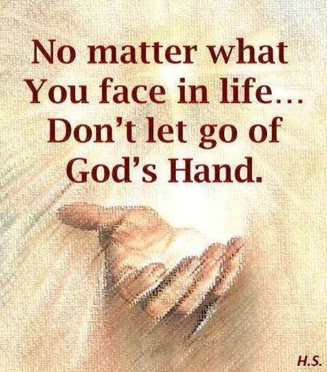 No matter what you face in life.. never let go #faith