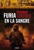 Furia en la sangre - Stephen Leather.
