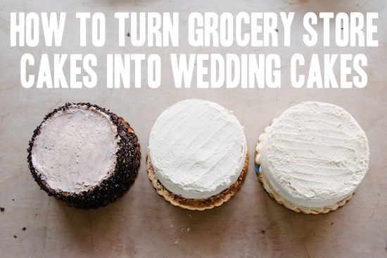 A Practical Wedding | Grocery Store Wedding Cake DIY... I love this, because the wedding industry is F#CKED UP and really, what's so special about your cake?