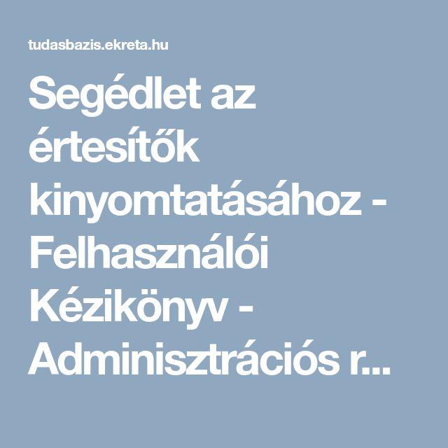 Segédlet az értesítők kinyomtatásához - Felhasználói Kézikönyv - Adminisztrációs rendszer - KRÉTA Tudásbázis