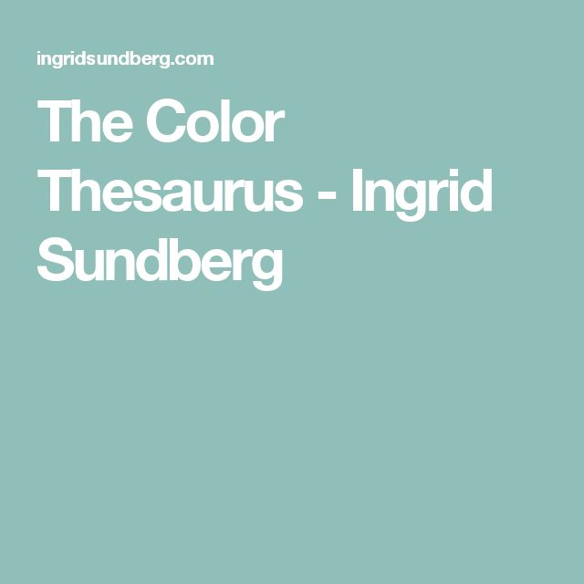 The Color Thesaurus - Ingrid Sundberg