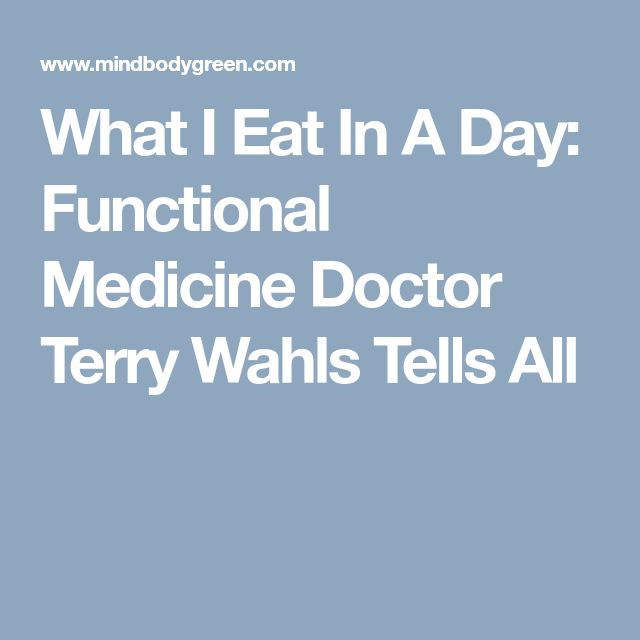 What I Eat In A Day: Functional Medicine Doctor Terry Wahls Tells All