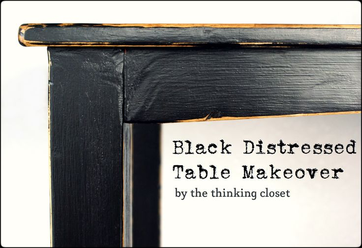 Black Distressed Table Makeover by The Thinking Closet.  Steps for how to achieve that Pottery-Barn look on your own!