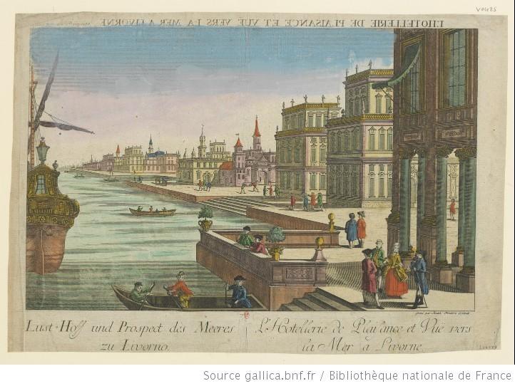 LHotellerie de Plaisance et Vue vers la Mer à Livorne : [estampe] / gravé par Balth. Frederich Leizelt - 1