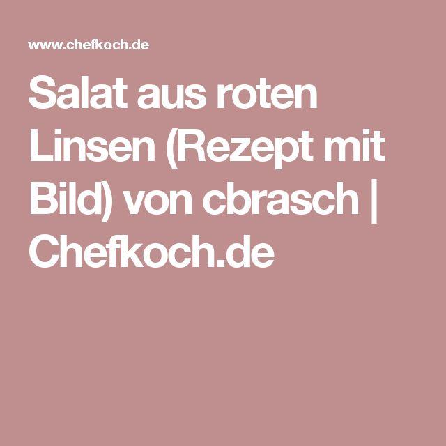 Salat aus roten Linsen (Rezept mit Bild) von cbrasch | Chefkoch.de